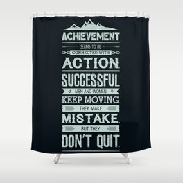 Lab No. 4 Achievement Seems To Be Conrad Hilton Inspirational Quotes Poster Shower Curtain