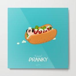 Yummy! PRANKY Metal Print