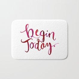 Begin Today Bath Mat