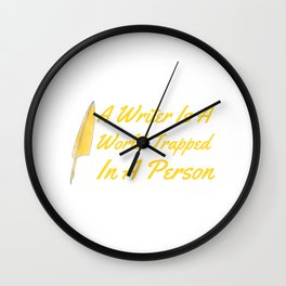 A Writer Is A World Trapped In A Person1 Wall Clock