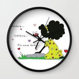 Ladybug, Ladybug Fly Away Home... Wall Clock