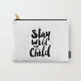 BABY BOY GIFT Stay Wild Moon Chile Nursery Wall Art Nursery Decor Nursery Sign Kids Gift Children Carry-All Pouch