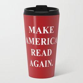 Make America Read Again. Travel Mug