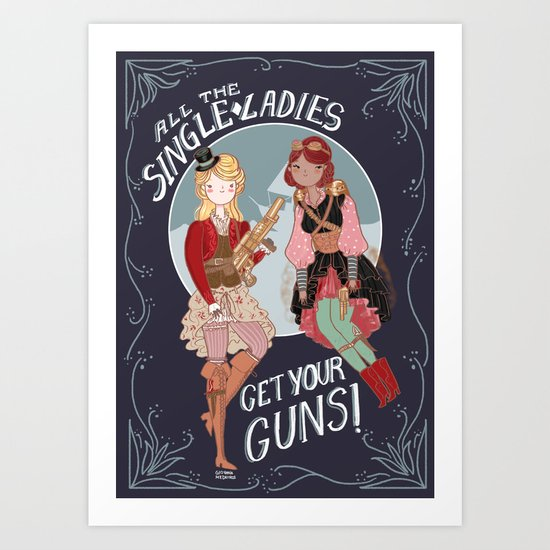 All the Single Ladies! Art Print