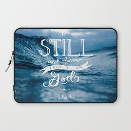 Be Still and Know that I am GOD Laptop Sleeve