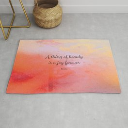 A thing of beauty is a joy forever. Keats Rug