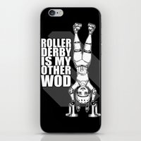 crossfit iPhone & iPod Skins featuring Roller Derby is My Other Wod Crossfit by RonkyTonk