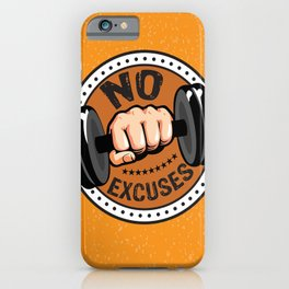 No Excuses Gym Fitness Motivational Quote iPhone Case