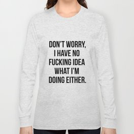We're In It Together! X-Rated Long Sleeve T-shirt