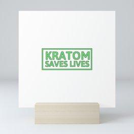 Kratom Saves Lives | Art Work Gift Mini Art Print