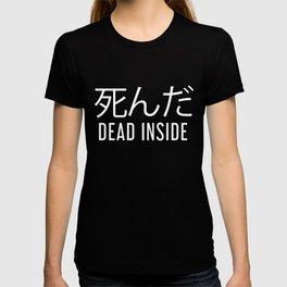 Dead Inside Japanese Aesthetic Egirl Eboy Gift T-shirt