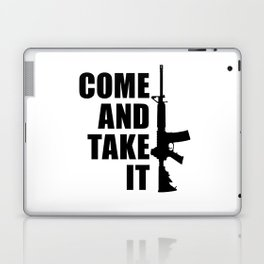 Come and Take it with AR-15 Laptop & iPad Skin