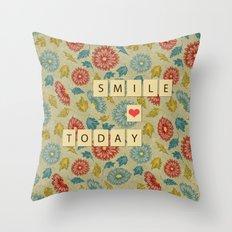 Smile Today Throw Pillow