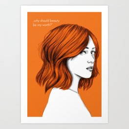 why should beauty be my worth? Art Print