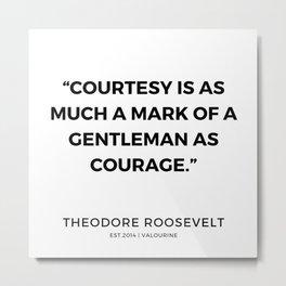 43   | 191118 | Theodore Roosevelt Quotes Metal Print