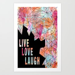 Live.Love.Laugh Art Print