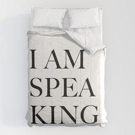I Am Speaking Comforters