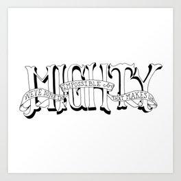Mighty Art Print