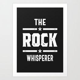 The Rock Whisperer Art Print