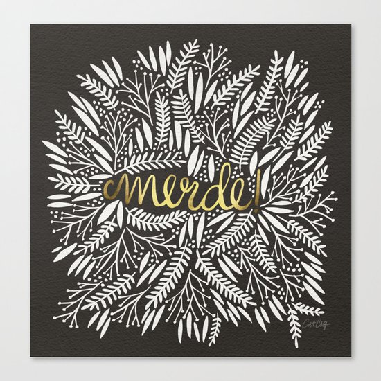 Pardon My French – Gold on Black Canvas Print