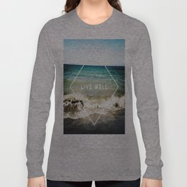 Live Well Long Sleeve T-shirt