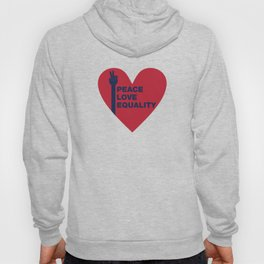 Peace Love Equality - heart Hoody