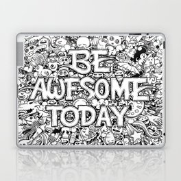 Be Awesome Today! Laptop & iPad Skin