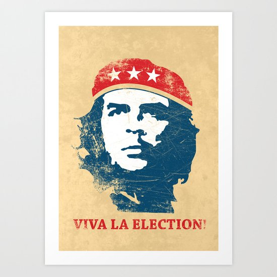 Viva la election! Art Print