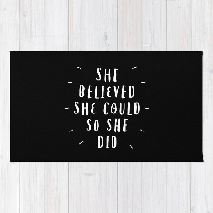 She Believed She Could So She Did black-white contemporary typography poster home wall decor Rug