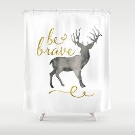 Be Brave, Deer Shower Curtain