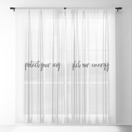 Protect your energy Sheer Curtain