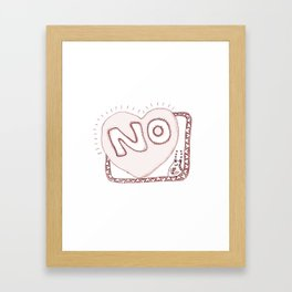 Learn to say NO Framed Art Print