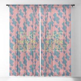 Take me to the Desert #society6 #decor #buyart Sheer Curtain