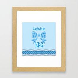 Aspire to be KKG Framed Art Print