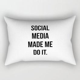 Social Media Made Me Do It Rectangular Pillow