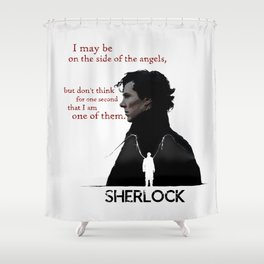Sherlock: The Side  of Angels Shower Curtain