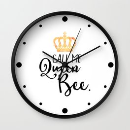 Queen Bee Funny Quote Wall Clock