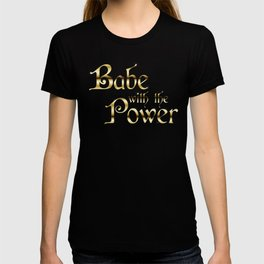 Labyrinth Babe With The Power (black bg) T-shirt