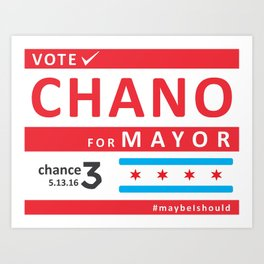 chano4mayor Art Print