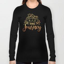 Enjoy The Journey Travel Explore Vacation Long Sleeve T-shirt