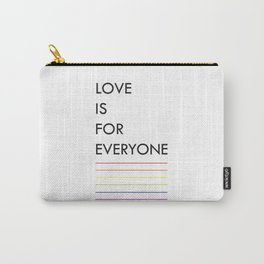 love is for everyone II Carry-All Pouch