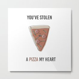 Pizza My Heart Metal Print