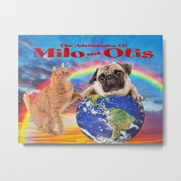 Milo And Otis Take On The World Metal Print