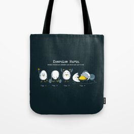 Exercise Hurts Tote Bag