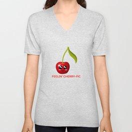 Feelin' Cherry fic Cute Cherry Pun Unisex V-Neck
