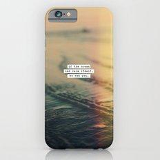 Calm Yourself Slim Case iPhone 6s