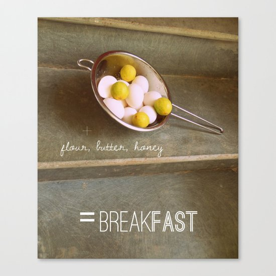 For the Love of Breakfast Canvas Print