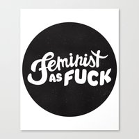 feminist Canvas Prints featuring FEMINIST by srahhh