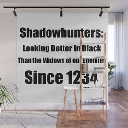 Shadowhunters: Looking Better in Black Wall Mural