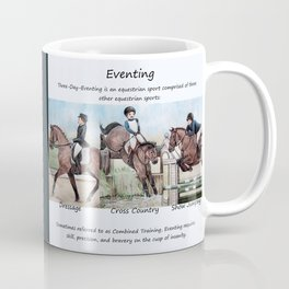Three Day Eventing: Sport of the Brave Coffee Mug